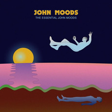 The Essential John Moods by John Moods