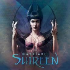 Matriarch mp3 Album by Shireen