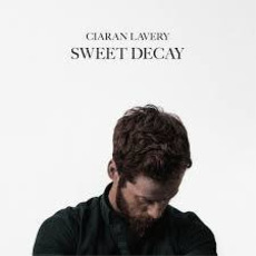 Sweet Decay by Ciaran Lavery