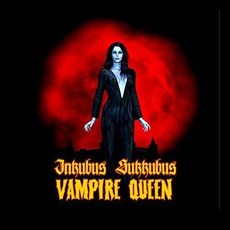 Vampire Queen mp3 Album by Inkubus Sukkubus