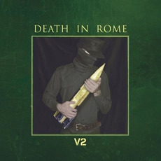 V2 (Limited Edition) mp3 Album by Death In Rome