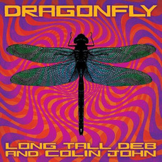 Dragonfly mp3 Album by Long Tall Deb and Colin John