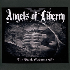 The Black Madonna EP mp3 Album by Angels of Liberty