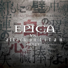 Epica vs Attack on Titan Songs mp3 Album by Epica