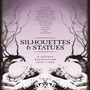 Silhouettes & Statues: A Gothic Revolution 1978 - 1986