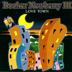 Love Town mp3 Artist Compilation by Booker Newberry III