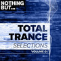 Nothing But... Total Trance Selections, Volume 01