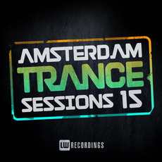 Amsterdam Trance Sessions 15 by Various Artists