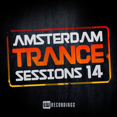 Amsterdam Trance Sessions 14 by Various Artists