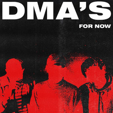 For Now mp3 Album by DMA's