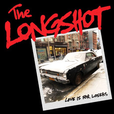 Love Is for Losers mp3 Album by The Longshot