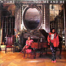 You, Me and He mp3 Album by Mtume