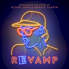 Revamp: The Songs of Elton John & Bernie Taupin mp3 Compilation by Various Artists