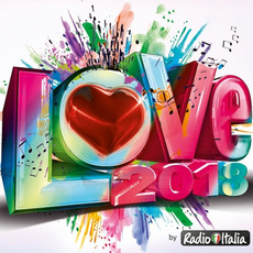 Radio Italia: Love 2018 mp3 Compilation by Various Artists