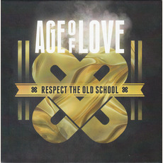 Age of Love: Respect the Old School mp3 Compilation by Various Artists