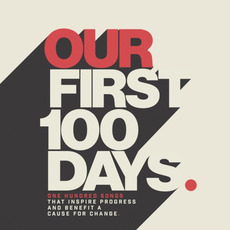 Our First 100 Days mp3 Compilation by Various Artists
