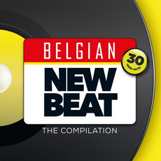 Belgian New Beat: The Compilation mp3 Compilation by Various Artists