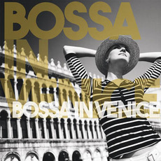 Bossa in Venice by Various Artists