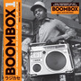 Boombox 1: Early Independent Hip Hop, Electro And Disco Rap 1979-82
