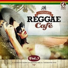 Vintage Reggae Café, Vol.3 mp3 Compilation by Various Artists