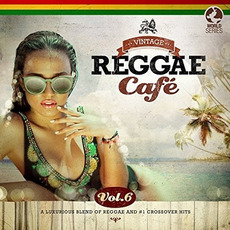 Vintage Reggae Café, Vol.6 mp3 Compilation by Various Artists