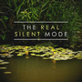 The Real Silent Mode
