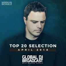 Global DJ Broadcast: Top 20 April 2018