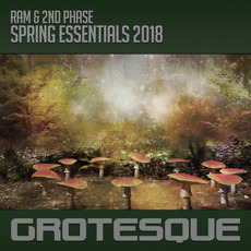 Grotesque Spring Essentials 2018 mp3 Compilation by Various Artists