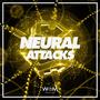 Neural Attacks, Vol.1