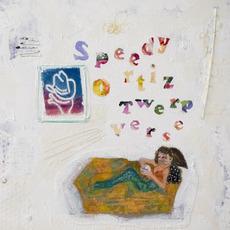 Twerp Verse by Speedy Ortiz