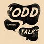 Odd Talk
