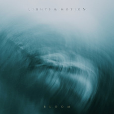 Bloom mp3 Album by Lights & Motion