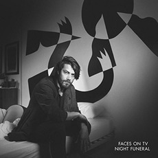 Night Funeral mp3 Album by Faces on TV