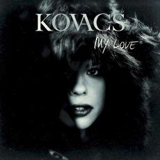 My Love by Kovacs
