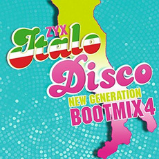ZYX Italo Disco: New Generation: Bootmix 4 by Various Artists