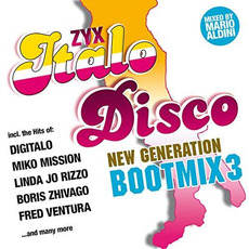 ZYX Italo Disco: New Generation: Bootmix 3 mp3 Compilation by Various Artists