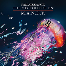 Renaissance: The Mix Collection - M.A.N.D.Y. mp3 Compilation by Various Artists