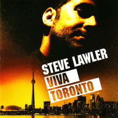 Steve Lawler: Viva Toronto mp3 Compilation by Various Artists