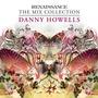 Renaissance: The Mix Collection - Danny Howells