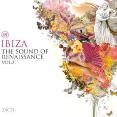 The Sound of Renaissance, Volume 3: Ibiza by Various Artists