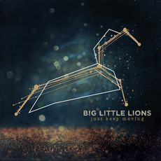 Just Keep Moving mp3 Album by Big Little Lions