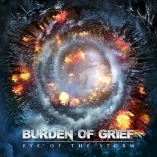 Eye of the Storm by Burden Of Grief