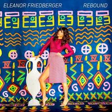 Rebound by Eleanor Friedberger