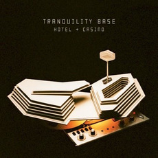 Tranquility Base Hotel + Casino by Arctic Monkeys