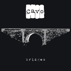 Bridges (Re-Issue) by Cavo