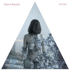 Forever Rejected mp3 Album by INVSN