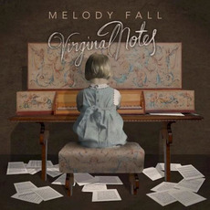Virginal Notes mp3 Album by Melody Fall