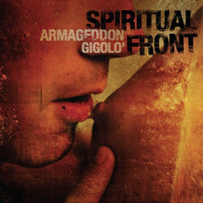 Armageddon Gigolo (Re-Issue) by Spiritual Front