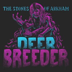 Deer Breeder by The Stones of Arkham