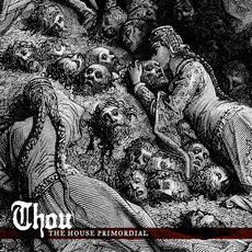 The House Primordial by Thou